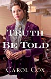 img - for Truth Be Told book / textbook / text book