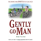 Gently Go Man (The Inspector George Gently Case Files)by Alan Hunter