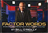 img - for Factor Words: A Collection of the O'Reilly Factor Favorite