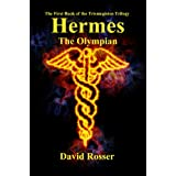 Hermes the Olympian (The Trismegistus Trilogy)
