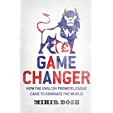 Game Changerby Mihir Bose
