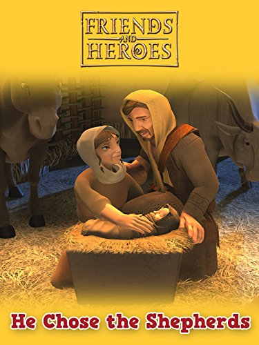 He Chose the Shepherds