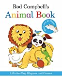 Rod Campbell Rod Campbell's Animal Book: Lift-the-Flap Rhymes and Games