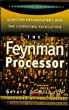 img - for The Feynman Processor: Quantum Entanglement And The Computing Revolution (Frontiers of Science (Perseus Books)) by Gerard J. Milburn (1998-09-15) book / textbook / text book