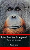 Voices from the Underground: For the Love of Animals