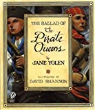 cover of The Ballad of the Pirate Queens