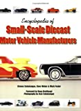 Encyclopedia of Small-Scale Diecast Motor Vehicle Manufacturers