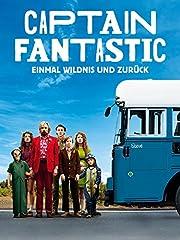 Captain Fantastic - Einmal Wildnis und zurück - stream