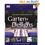 Die große Enzyklopädie des Gartendesigns: Planen & Gestalten: Planen & Gestalten. Royal Horticultural Society