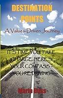 Destination Points: A Values-Driven Journey