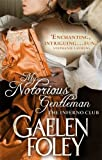 My Notorious Gentleman: Number 6 in series (Inferno Club)