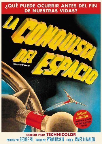 La Conquista Del Espacio (Conquest Of Space) [DVD]