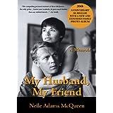 My Husband, My Friend: A Memoir ~ Neile Adams McQueen