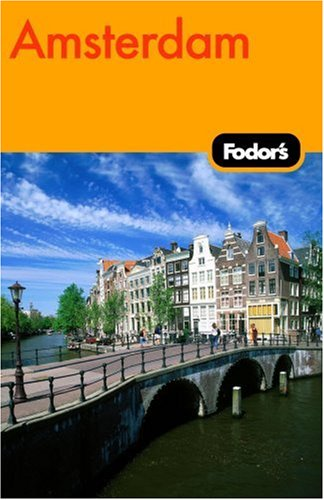 Fodor's Amsterdam and the Netherlands