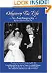 Odyssey to Life: An Autobiography and...