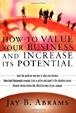 img - for How to Value Your Business and Increase Its Potential book / textbook / text book