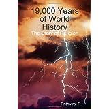 19,000 Years of World History ~ Prithviraj R