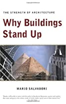 Free Why Buildings Stand Up: The Strength of Architecture Ebook & PDF Download