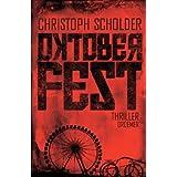 """Oktoberfest: Thrillervon """"Christoph Scholder"""""""