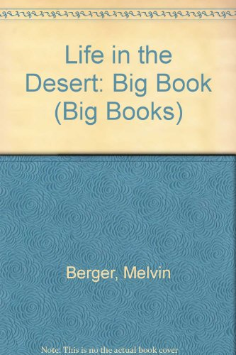 Life in the Desert: Big Book (Big Books)