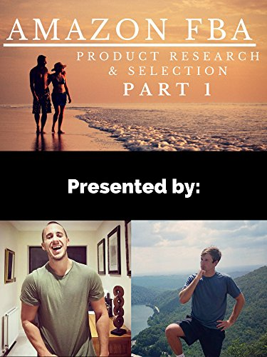 Amazon FBA Product Research & Selection Part 1