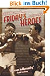 Friday's Heroes: Willie Pep Remembers...