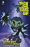 The Beast Boy Who Cried Wolf (Teen Titans Go!)