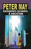 Cadavres chinois � Houston