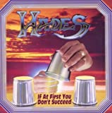 If At First You Don't Succeed by Hades [Music CD]