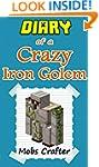 MINECRAFT: Diary Of a Crazy Iron Gole...