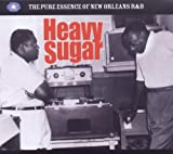 Various Heavy Sugar - The Pure Essence Of New Orleans R&B
