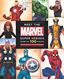 img - for Meet The Marvel Super Heroes: Includes a Poster of Your Favorite Super Heroes! book / textbook / text book