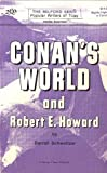 Conan's World and Robert E. Howard (Milford Series: Popular Writers of Today, Vol. 17) (0893702234) by Darrell Schweitzer