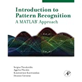 "Introduction to Pattern Recognition: A Matlab Approachvon ""Dr. Sergios Theodoridis"""