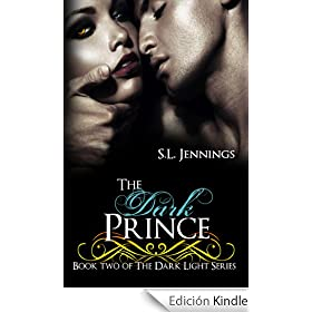 The Dark Prince (Dark Light Book 2) (English Edition)