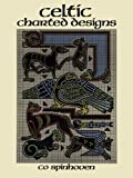 img - for Celtic Charted Designs (Dover Embroidery, Needlepoint) book / textbook / text book