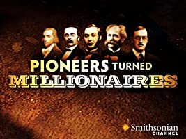 Pioneers Turned Millionaires Season 1