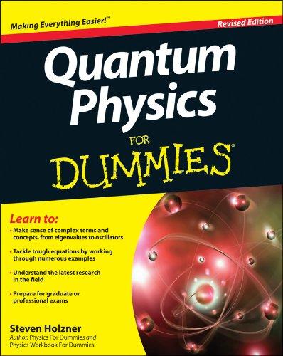 Steve Holzner - Quantum Physics For Dummies