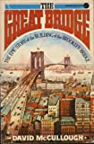 Great Bridge - Epic Story Of The Building Of The Brooklyn Bridge