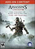 Assassin's Creed III - The Tyranny of King Washington The Betrayal [Online Game Code]