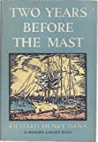 img - for TWO YEARS BEFORE THE MAST : A PERSONAL NARRATIVE OF LIFE AT SEA book / textbook / text book