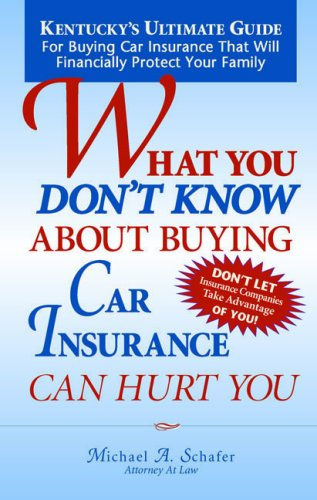 What You Don't Know About Buying Car Insurance Can Hurt You