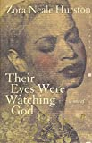 Their Eyes Were Watching God: A Novel (Edition Reissue) by Hurston, Zora Neale [Paperback(2006£©]
