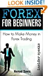 Forex For Beginners: How To Make Mone...