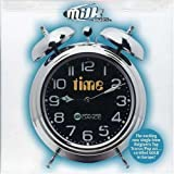 Milk Inc Time