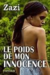Le poids de mon innocence (French Edi...