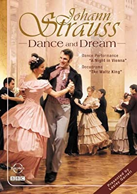 STRAUSS I and II: DANCE AND DREAM - A Night in Vienna