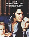 img - for Elvis: By the Presleys by Priscilla Beaulieu Presley (2005-05-05) book / textbook / text book