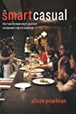 Smart Casual: The Transformation of Gourmet Restaurant Style in America