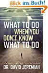 What to Do When You Don't Know What t...
